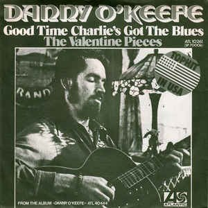 Good Time Charlie's Got the Blues - Image: Good Time Charlie's Got the Blues Danny O'Keefe