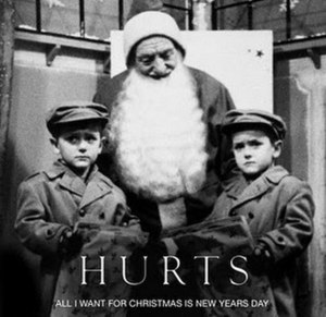 All I Want for Christmas Is New Year's Day - Image: Hurtschristmas