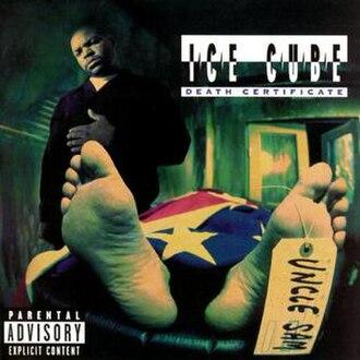Death Certificate (album) - Image: Ice Cube Death Certificate (album cover)