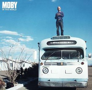 In This World (song) - Image: In This World Moby 2002