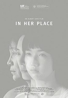 <i>In Her Place</i> 2014 Canadian-South Korean film directed by Albert Shin