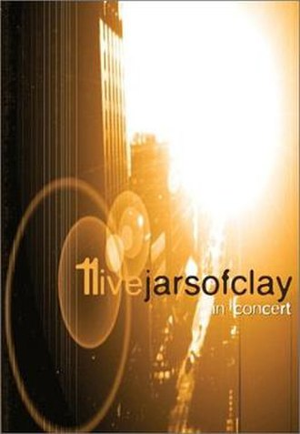 11Live: Jars of Clay in Concert - Image: Jarsofclay 11live