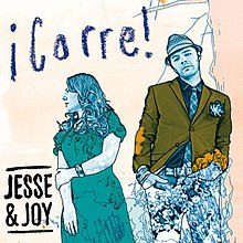 http://upload.wikimedia.org/wikipedia/en/thumb/6/63/Jesse_%26_Joy%2C_Corre_single_cover.jpg/220px-Jesse_%26_Joy%2C_Corre_single_cover.jpg