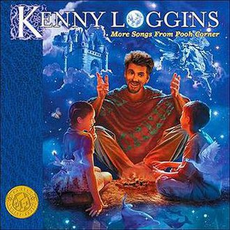 More Songs from Pooh Corner - Image: Kenny Loggins More Songs From Pooh Corner