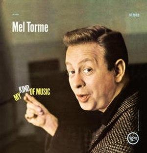 My Kind of Music (Mel Tormé album) - Image: Kindmel