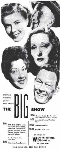 When The Big Show premiered November 5, 1950, this ad, showing NBC's full evening schedule, ran in Sunday newspapers across the country. Here's how it looked in the Kingsport Times-News (Kingsport, Tennessee). Clockwise from top left: Mindy Carson, Jimmy Durante, Tallulah Bankhead, Fred Allen and Ethel Merman