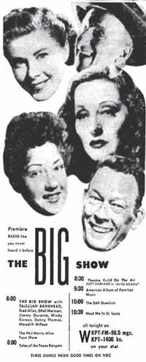 The Big Show (NBC Radio) - When The Big Show premiered November 5, 1950, this ad, showing NBC's full evening schedule, ran in Sunday newspapers across the country. Here's how it looked in the Kingsport Times-News (Kingsport, Tennessee). Clockwise from top left: Mindy Carson, Jimmy Durante, Tallulah Bankhead, Fred Allen and Ethel Merman