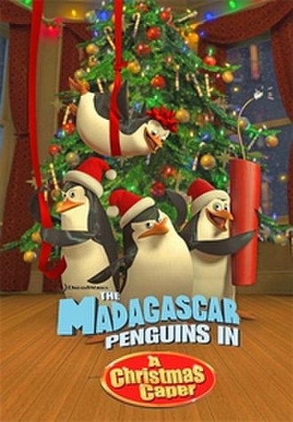 The Madagascar Penguins in a Christmas Caper - Image: Madagascar penguins christmas poster