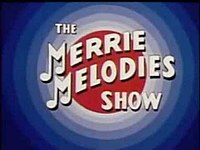 The Merrie Melodies Show