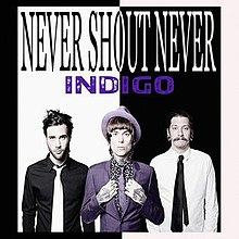Never Shout Never Indigo.jpg