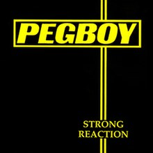 Pegboy - Strong Reaction.jpg