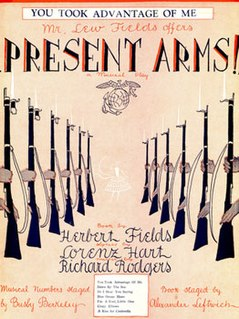 <i>Present Arms</i> (musical) 1928 Broadway musical comedy with music by Richard Rodgers, and lyrics by Lorenz Hart; based on a book by Herbert Fields