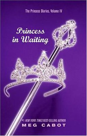 The Princess Diaries, Volume IV: Princess in Waiting - First edition cover