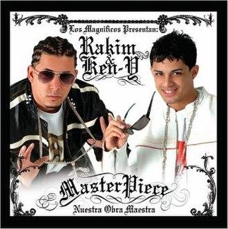 Masterpiece (Rakim y Ken-Y album) - Image: R.K.M. & Ken Y Masterpiece