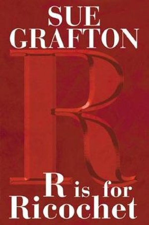 """R"" Is for Ricochet - Cover of the book ""R"" Is for Ricochet by Sue Grafton."