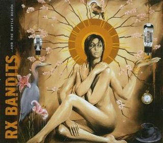 <i>...And the Battle Begun</i> album by the Rx Bandits