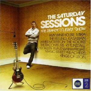 The Saturday Sessions: The Dermot O'Leary Show - Image: Saturday Sessions The Dermot O'Leary Show album cover