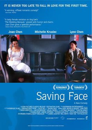 Saving Face (2004 film) - Saving Face film poster