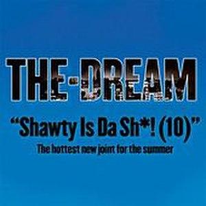 Shawty Is a 10 - Image: Shawty