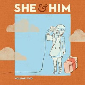 Volume Two (She & Him album) - Image: She And Him Volume Two