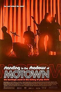 <i>Standing in the Shadows of Motown</i> 2002 documentary film by Paul Justman