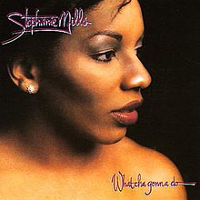 Stephanie Mills What Cha Gonna Do With My Lovin' album.jpg