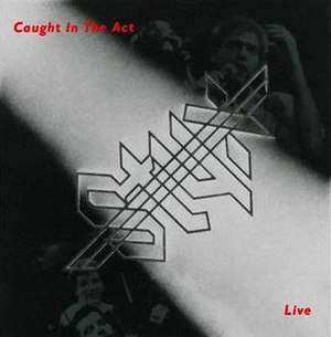 Caught in the Act (Styx album) - Image: Styx Caught in the Act