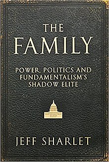 The Family - The Secret Fundamentalism at the Heart of American Power.jpg
