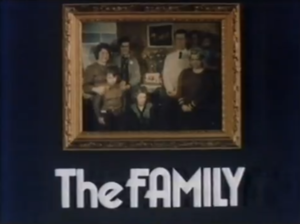 The Family (1974 TV series) - Image: The Family 1974 Title Card