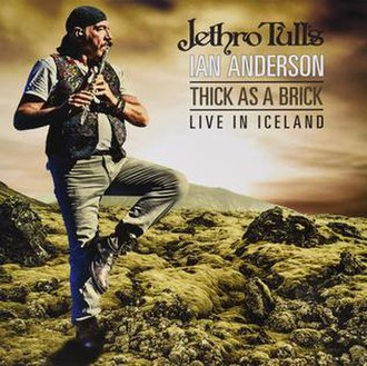 Thick as a Brick - Live in Iceland - Image: Thick as a Brick Live in Iceland
