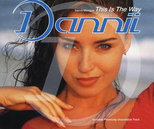 This Is the Way (Dannii Minogue song) - Image: Thisistheway CD2