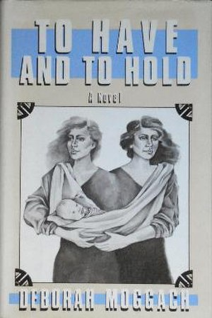 To Have and to Hold (Moggach novel) - First US edition