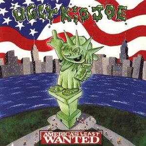 America's Least Wanted - Image: Ugly Kid Joe America's Least Wanted
