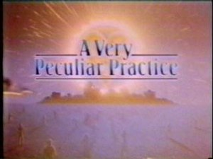 A Very Peculiar Practice - This is the main title caption that was seen throughout the series.