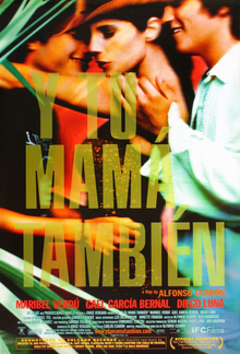 Theatrical release poster showing the film's title on the upper half and the film's three main characters swimming in water on the bottom half. From left to right the characters are Diego Luna, Maribel Verdú and Gael García Bernal.