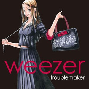 Troublemaker (Weezer song) - Image: 144701 troublemaker
