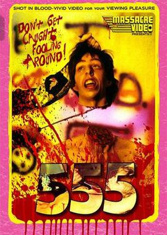555 (1988 film) - Image: 555Horror Film