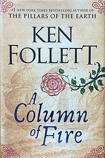 <i>A Column of Fire</i> 2017 novel by Ken Follett