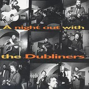 A Night Out with The Dubliners - Image: A Night Out With The Dubliners