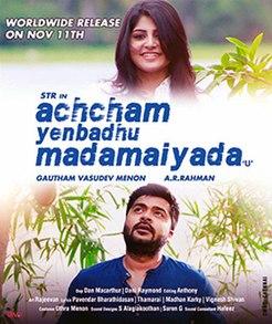 <i>Achcham Yenbadhu Madamaiyada</i> 2016 film by Gautham Menon