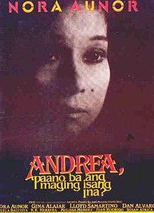 Andrea Paano Ba Ang Maging Isang Ina Full Movie