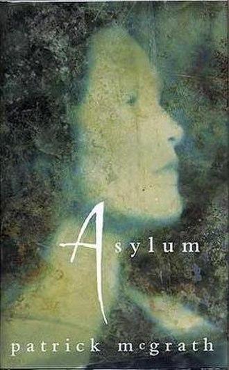 Asylum (McGrath novel) - First edition