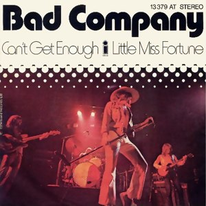 Can't Get Enough (Bad Company song) - Image: BC Cant Get Enough single