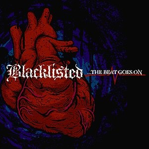...The Beat Goes On (Blacklisted album) - Image: Blacklisted The Beat Goes On album cover