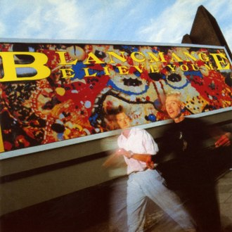 Believe You Me - Image: Blancmange Believe You Me
