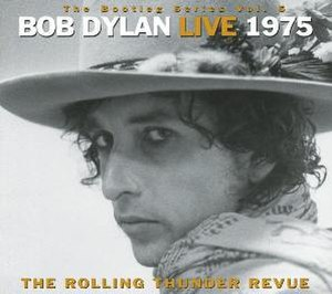 The Bootleg Series Vol. 5: Bob Dylan Live 1975, The Rolling Thunder Revue - Image: Bob Dylan The Bootleg Series, Volume 5