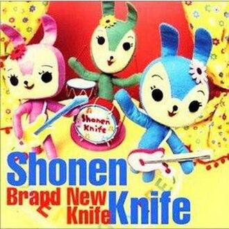 Brand New Knife - Image: Brand New Knife