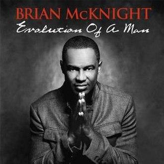 Evolution of a Man - Image: Brianmcknight evolutionofaman