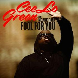 Fool for You - Image: Cee Lo Green Featuring Melanie Fiona Fool For You