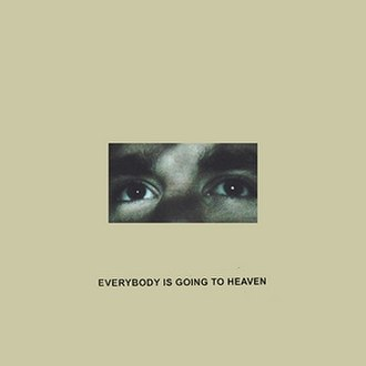 Everybody Is Going to Heaven - Image: Citizen Everybody